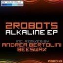 2Robots - Alkaline (Beeswax Remix)