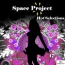 Space Project - Hot Selections 17