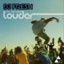 Dj Fresh feat. Sian Evans - Louder (Club Mix)