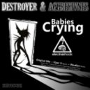 Aggresivnes & Destroyers - Babies Crying (Viper X Remix)