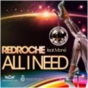 Redroche Feat. Moné - All I Need (Original Mix)