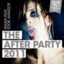 Wawa feat. Eddie Amador - The After Party 2011 (Matush Remix)