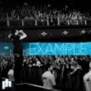 Example - Changed The Way You Kiss Me (Paradigm Remix)
