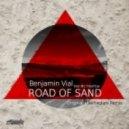 Benjamin Vial, MC Freeflow - Road Of Sand - Refracture Remix