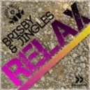 Brisby & Jingles feat. Miloud - Relax (Original Extended Mix)