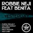 Benita feat. Robbie Neji - Yesterday (Disco Reason Remix)