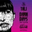 Tali vs. Ed Rush - Dark Days
