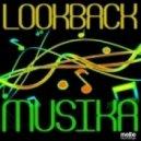 Lookback - Musika (Pink Fluid Remix)