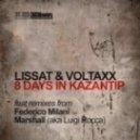 Lissat and Voltaxx - 8 Days in Kazantip (Federico Milani Remix)