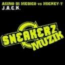 Asino Di Medico vs. Mickey T - J.A.C.K. (Coqui Selection Energy Remix)