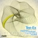Tee-Ex - As Simple As That ( Mesmer Remix)