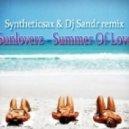 Sunloverz - Summer Of Love (Syntheticsax & Dj Sandr Remix)