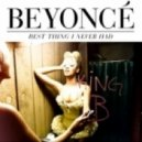 Beyonce - Best Thing I Never Had (Nylson Wash Vocal Mix)