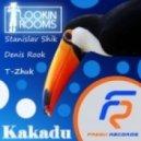 Stanislav Shik & Denis Rook Ft. T-Zhuk - Kakadu (Two Vinyls Bootleg)