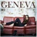 Geneva - Karma (Moto Blanco Club Mix)