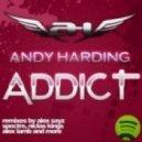 Andy Harding - Addict (spectre remix)