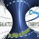 Galactic Cowboys - Fantasy