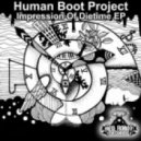 Human Boot Project - Impression Of Dietime