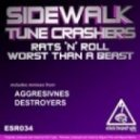 Sidewalk & Tune Crashers - Worst Than A Beast (Aggresivnes Remix)