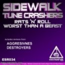Sidewalk & Tune Crashers - Rats 'N' Roll (Original Mix)