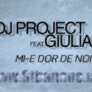 Dj Project Feat. Giulia - Mi-e Dor De Noi (Original Extended Version)