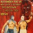 Meat Katie & Alexander Fog - Breakdown (Original Mix)