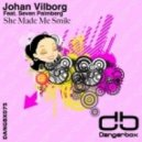 Johan Vilborg Feat. Seven Palmberg - She Made Me Smile (Adastra Remix)