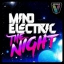 Mind Electric  -  The Night (Ben Morris & Venuto Remix)
