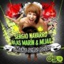 Mijail Blas Marin Sergio Navarro - Make Some Noice ( T.Tommy Vicente Belenguer Remix )