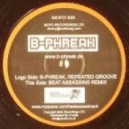 B-Phreak - Repeated Groove (Beat Assassins Remix)