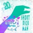 Fingers - Short Dick Man (Wait-a-Bit Remix)