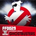 Superbad Deejay - Ghostbusters (Vocal Mix)