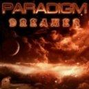 Paradigm - Dreamer