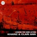 Khainz & Clari Ann - Looking For Some Action (Piatto Remix)