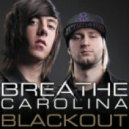 Breathe Carolina - Blackout (Wideboys Club Mix)