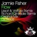 Jamie Fisher - Flow (Lissat & Voltaxx Remix)