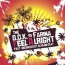 The D.O.K. vs. Farina feat. Mi - Feel Alright (Dani B. & Dark A
