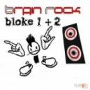 Brain Rock - Wxer (Original Mix)