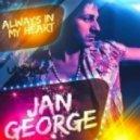 Jan George - Always In My Heart (5hz Remix)
