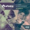 DJ Chus and David Herrero - Nicaragua (Jorge Montia and Juan Diaz Remix)