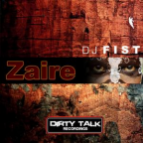 DJ Fist - Zaire (Original Mix)