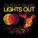 The 808's ft. Alexandra - Lights Out - Lights Out (Nick Galea Remix)