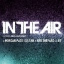 Sultan, BT, Morgan Page, Ned Shepard - In The Air (LP Version)