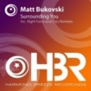 Matt Bukovski - Surrounding You (Original Mix)