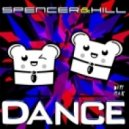 Spencer &  Hill - Dance (Original Mix)