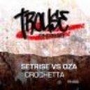 Setrise vs. Oza - Crochetta (Club Mix)