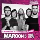 Maroon 5 - This Love (DJ RICH-ART & DJ STYLEZZ Remix)