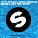Rene Amesz, Baggi Begovic - Smells Like Teen Spirit (Original Mix)