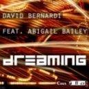 David Bernardi feat. Abigail Bailey - Dreaming (Original Mix)