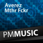 Averez - Mthr Fckr (Original Mix)
